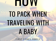 How To Pack When Traveling With A Baby